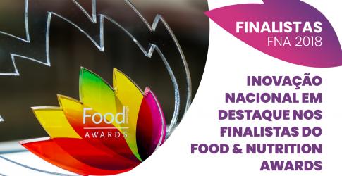 Inovação Nacional em destaque nos Finalistas do Food & Nutrition Awards